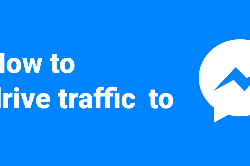 How to drive traffic to Messenger